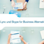 Lync und Skype for Business Alternativen für UCC