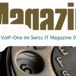 VoIP-One im Swiss IT Magazine 04/2016