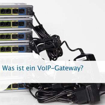 Was ist ein VoIP-Gateway?